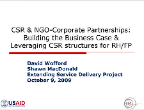 CSR & NGO-Corporate Partnerships: Building the Business Case & Leveraging CSR structures for RH/FP