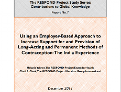 Using an Employer-Based Approach to Increase Support for and Provision of Long-Acting and Permanent Methods of Contraception: The India Experience