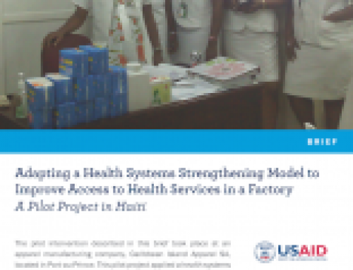 Adapting a Health Systems Strengthening Model to Improve Access to Health Services in a Factory: A Pilot Project in Haiti