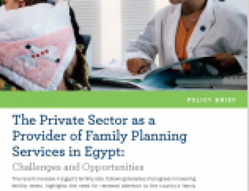 The Private Sector as a Provider of Family Planning Services in Egypt: Challenges and Opportunities